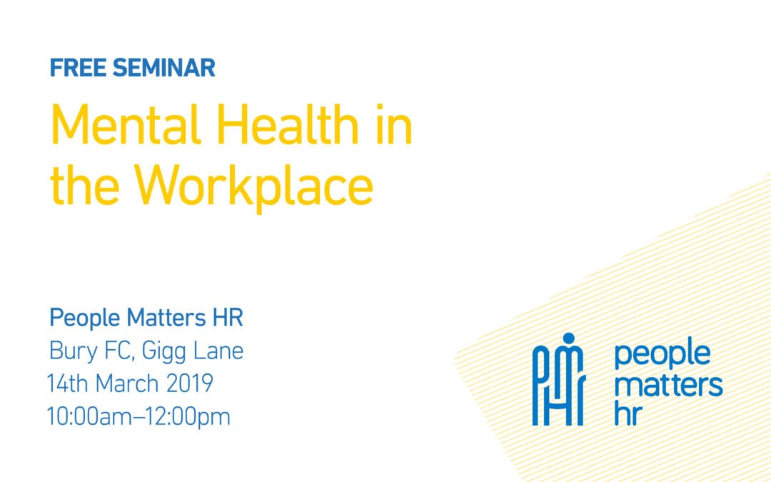 FREE Seminar: Mental Health in the Workplace